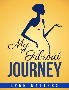 My Fibroid Journey
